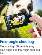 Free-angle shooting - The rotating LCD permits easy high-angle and low-angle shooting, too.